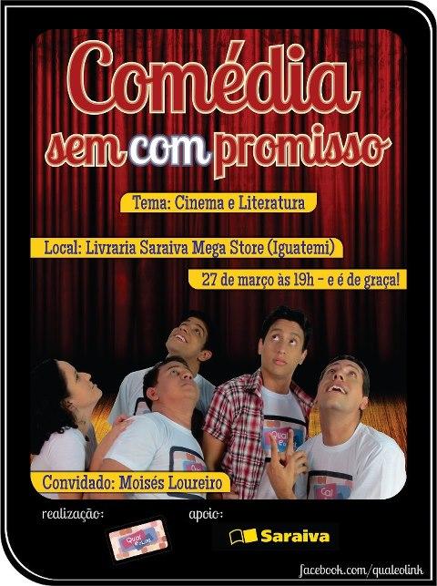 cartaz comédia sem compromisso março 2013